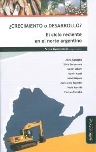 ¿Crecimiento o desarrollo? El ciclo reciente en el norte argentino