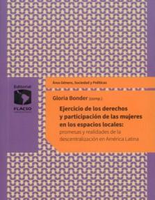 Ejercicio de los derechos y participación de las mujeres en los espacios locales