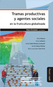 Tramas Productivas y Agentes Sociales en la fruticultura globalizada