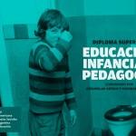 Infancia, Educación y Pedagogía