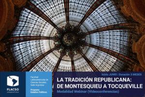 La tradición republicana: de Montesquieu a Tocqueville