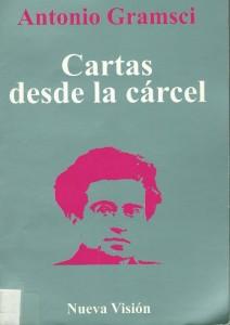 Antonio Gramsci -  Cartas desde la cаrcel