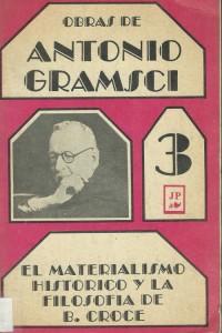 Antonio Gramsci - El materialismo historico y la filosofia de B