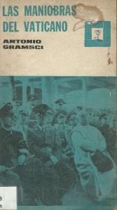 Antonio Gramsci - Las maniobras del vaticano