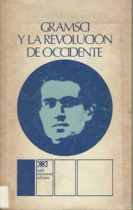 Maria Macchiocchi - Gramsci y la revolucion de occidente