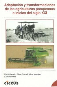 Adaptación y transformaciones de las agriculturas pampeanas al inicio del siglo XXI