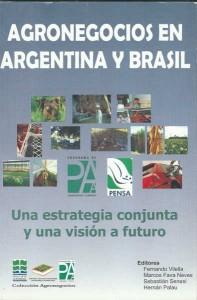 Agronegocios en Argentina y Brasil: una estrategia conjunta y una visión a futuro