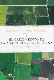 El crecimiento de la agricultura argentina: medio siglo de logros y desafíos