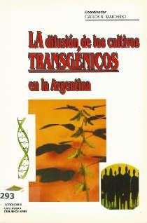 La difusión de los cultivos transgénicos en la Argentina