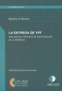 Publicacion - M Barrera - La entrega de YPF
