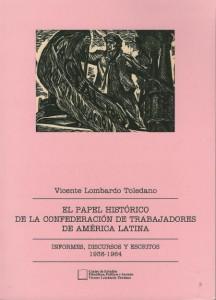 El papel histórico de la Confederación de Trabajadores de América Latina