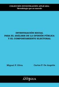 Investigación social para el análisis de la opinión pública y el comportamiento electoral