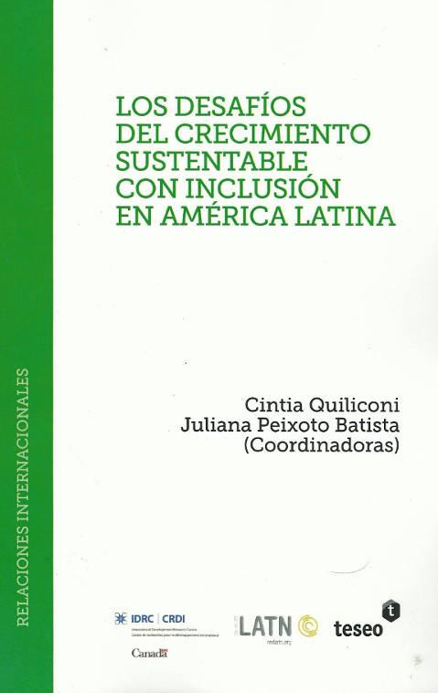 Los desafíos del crecimiento sustentable con inclusión en América Latina