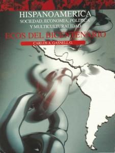 Hispanoamerica: sociedad, economia, politica y multiculturalidad