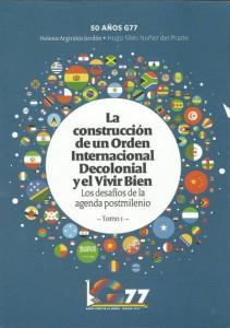 La construcción de un orden internacional decolonial y el vivir bien