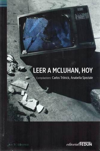 Leer a McLuhan, hoy