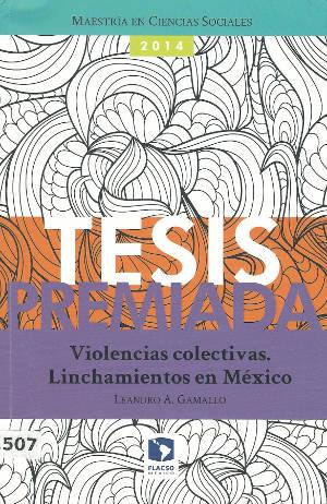 Violencias colectivas linchamientos en Mexico