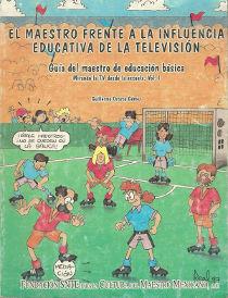 El maestro frente a la influencia educativa de la television