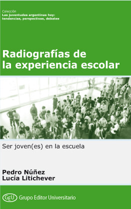 Radiografias de la experiencia escolar