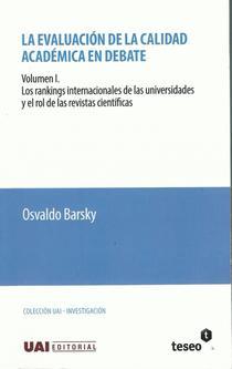La evaluación de la calidad académica en debate