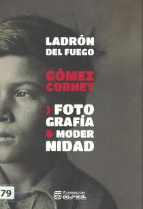 Ladron del fuego - Gomez Cornet