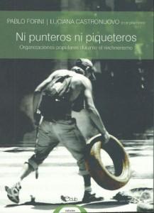 Ni punteros ni piqueteros - Forni y Castronuovo