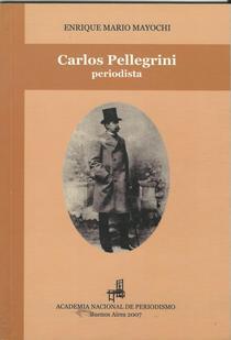 Carlos Pellegrini periodista