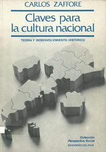 Claves para la cultura nacional: teoría y desenvolvimiento histórico.