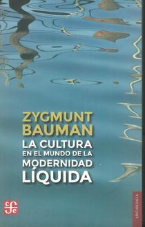 La cultura en el mundo de la modernidad liquida