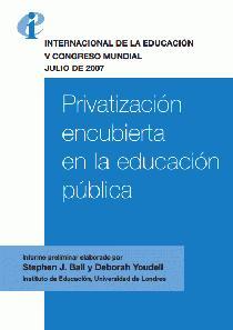 Privatizacion encubierta en la educacion publica
