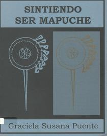 Sintiendo ser mapuche