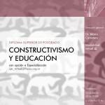 Constructivismo y Educación con opción a Especialización