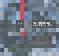 Anuario estadístico 2014: Ciudad de Buenos Aires.