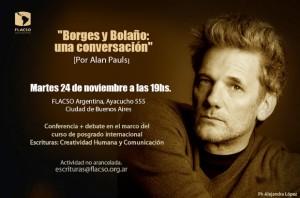 """Conferencia """"Borges y Bolaño: una conversación"""" por Alan Pauls"""