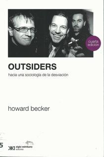 Outsiders: hacia una sociología de la desviación