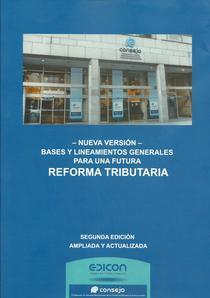 Bases y lineamientos generales para una futura reforma tributaria.