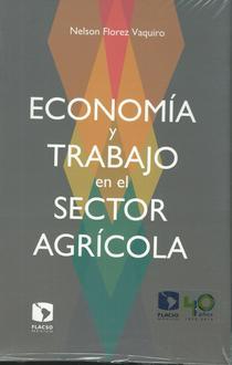 Economia y trabajo en el sector agricola