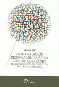 La Integración regional en América Latina: Quo Vadis?