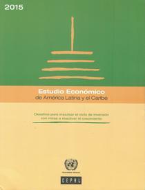 Estudio económico anual de América Latina y el Caribe: desafíos para impulsar el ciclo de inversión con miras a reactivar el crecimiento.