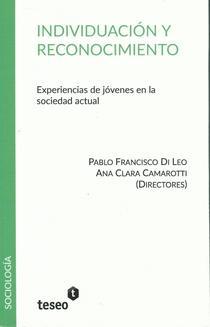 Individuación y reconocimiento: experiencias de jóvenes en la sociedad actual