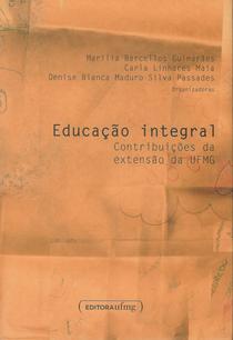 Educação integral: contribuições da extensão da UFMG