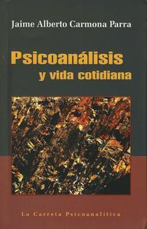 Psicoanálisis y vida cotidiana.
