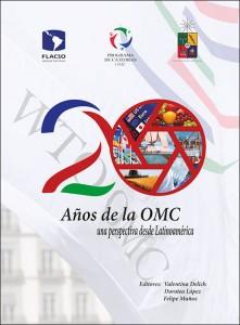 20 Años de la OMC. Una perspectiva desde Latinoamérica