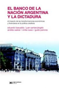El Banco de La Nación Argentina y la dictadura