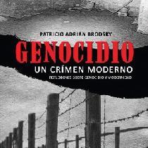 Genocidio: un crimen moderno. Reflexiones sobre genocidio y modernidad