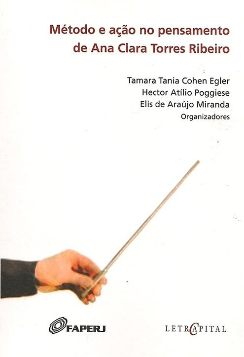 Método e ação no pensamiento de Ana Clara Torres Ribeiro
