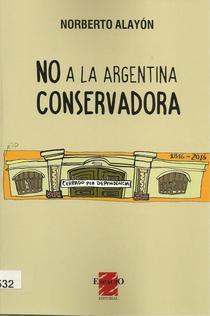 No a la Argentina conservadora