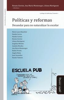 Políticas y reformas: desandar para no naturalizar lo escolar