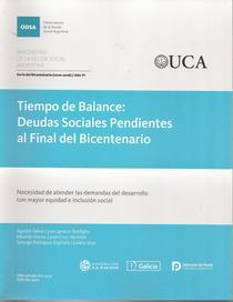 Tiempo de balance: deudas sociales pendientes al final del Bicentenario.