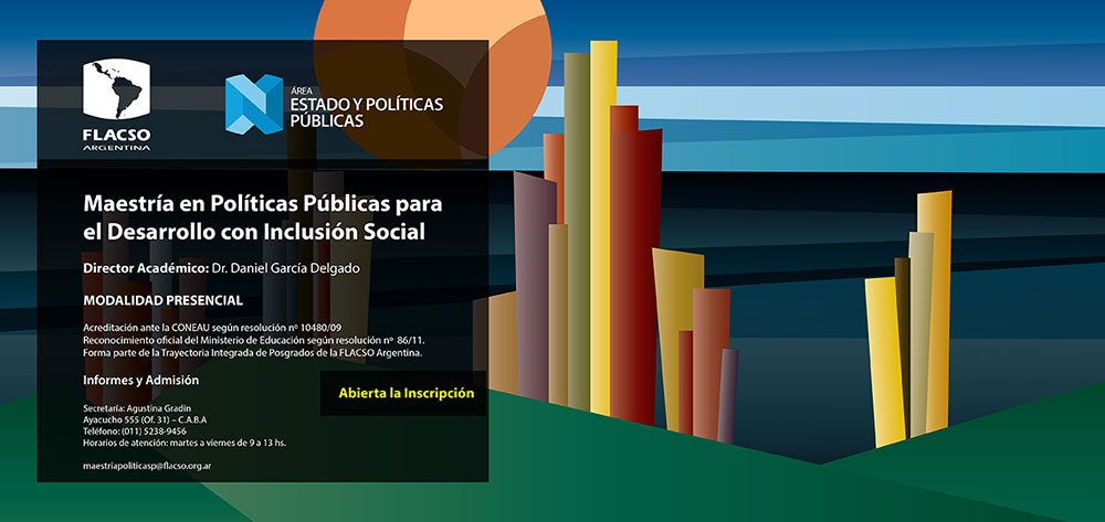 Maestría en Políticas Públicas para el Desarrollo con Inclusión Social